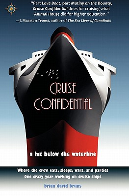Cruise Confidential By Bruns, Brian David